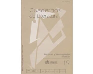 Cuadernos de literatura No. 19. Literatura y convergencias estéticas