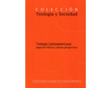 Teología y sociedad No. 3. Teología Latinoamericana: aspectos críticos y nuevas perspectivas