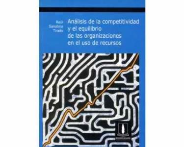 Análisis de la competitividad y el equilibrio de las organizaciones en el uso de recursos