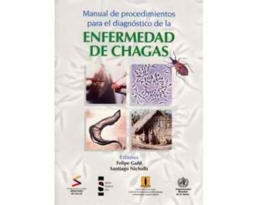 Manual de procedimientos para el diagnóstico de la enfermedad de Chagas