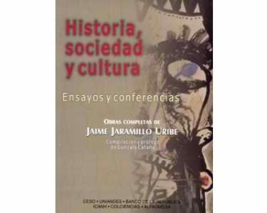 Historia, sociedad y cultura (Ensayos y conferencias)