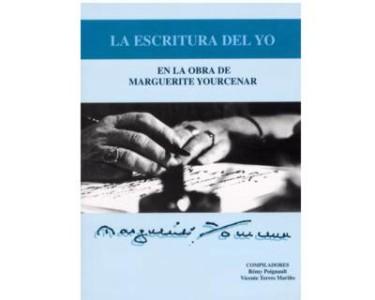 La escritura del Yo en la obra de Marguerite Yourcenar