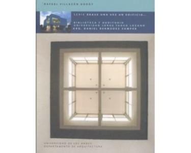 Biblioteca y Auditorio Universidad Jorge Tadeo Lozano. Arq. Daniel Bermúdez Samper