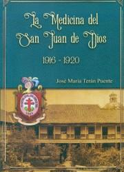 La medicina del San Juan de Dios 1916-1920