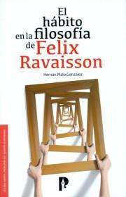 El hábito en la filosofía de Felix Ravaisson