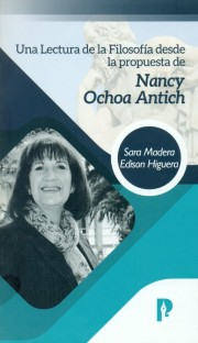 Una lectura de la filosofía desde la propuesta de Nancy Ochoa Antich