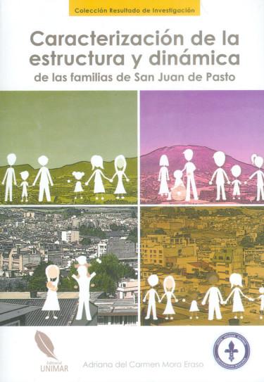 Caracterización de la estructura y dinámica de las familias de San Juan de Pasto