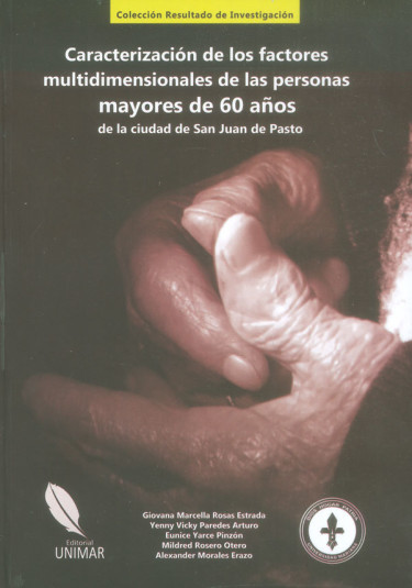 Caracterización de los factores multidimensionales de las personas mayores de 60 años de la ciudad de San Juan de Pasto