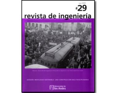 Revista de Ingeniería No. 29. Memoria: Desarrollo del programa de Doctorado en Ingeniería en la Universidad de los Andes