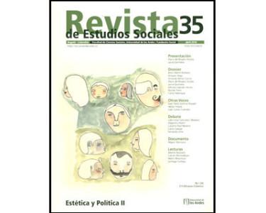 Revista de Estudios Sociales No. 35. Estética y Política II