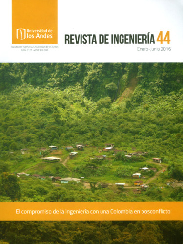 Revista ingeniería No.44 El compromiso de la ingeniería con una Colombia en posconflicto