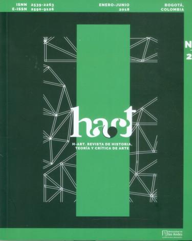H-ART. Revista de historia, teoría y crítica de arte No. 2. Enero - Junio 2018