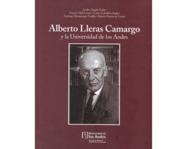 Alberto Lleras Camargo y la Universidad de los Andes