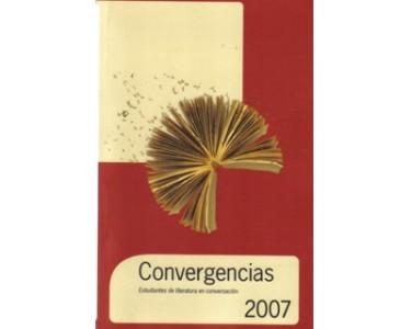 Convergencias 2007. Estudiantes de literatura en conversación