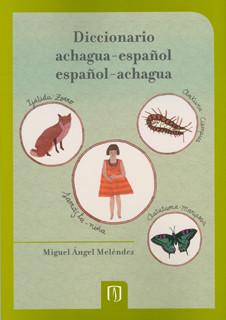Diccionario achagua-español/español-achagua: (edición preliminar)