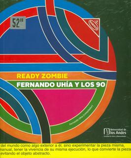 Ready Zombie: Fernando Uhía y los 90