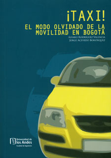 ¡Taxi! El modo olvidado de la movilidad en Bogotá