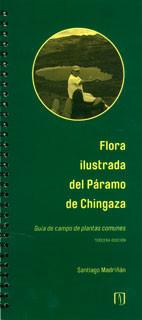 Flora ilustrada del Páramo de Chingaza: guía de campo de plantas comunes