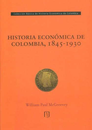 Historia económica de Colombia, 1845 - 1930
