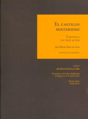 El castillo misterioso. Zarzuela en tres actos: partitura original