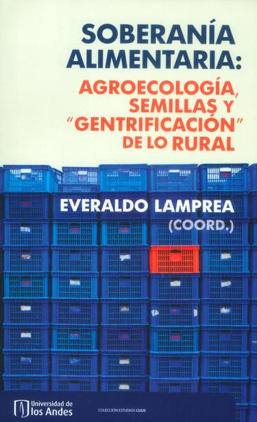 Soberanía alimentaria: Agroecología, semillas y