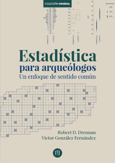 Estadística para arqueólogos. Un enfoque de sentido común