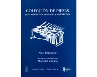 Colección de piezas para xilófono, marimba y vibráfono. Nivel Intermedio