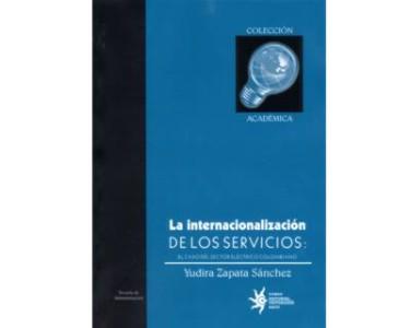 La internacionalización de los servicios: el caso del sector eléctrico colombiano