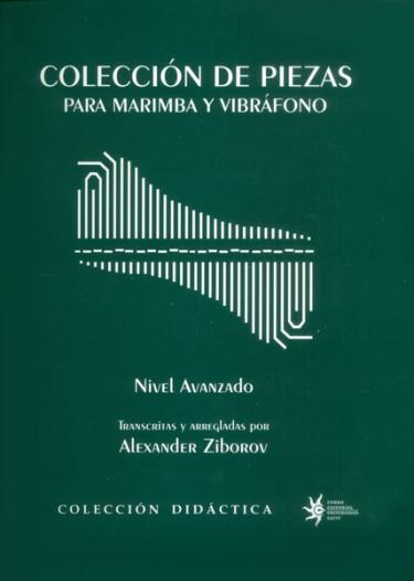 Colección de piezas para marimba y vibráfono. Nivel avanzado
