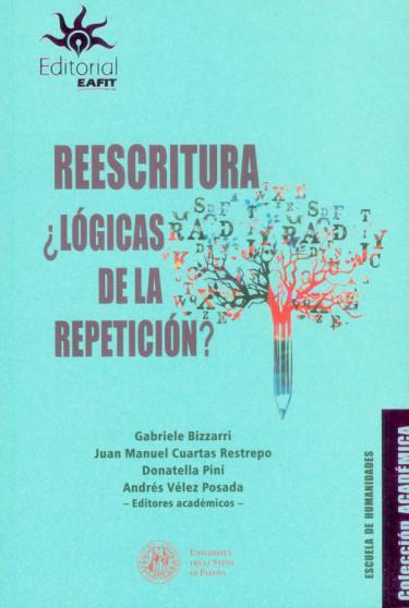Reescritura ¿lógicas de la repetición?