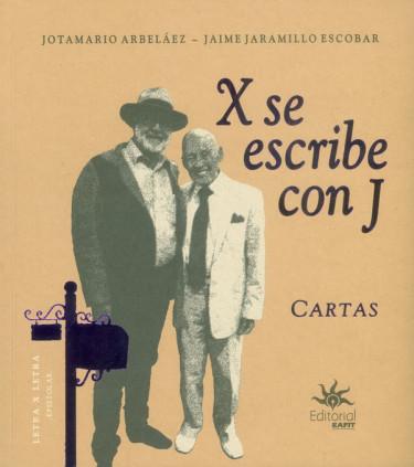X se escribe con J. Cartas