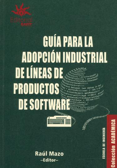Guía para la adopción industrial de líneas de productos de software