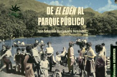De El Edén al parque público