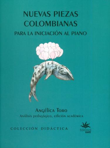 Nuevas piezas colombianas para la iniciación al piano