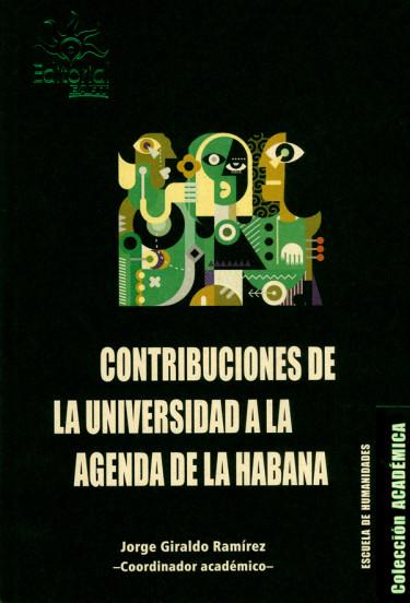 Contribuciones de la universidad a la agenda de la Habana