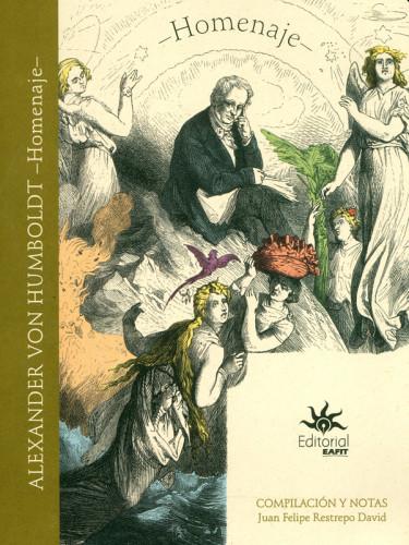 Alexander Von Humboldt. Homenaje