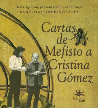 Cartas de Mefisto a Cristina Gómez