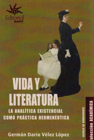 Vida y Literatura. La analítica Existencial como práctica hermenéutica