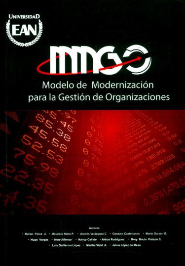 Modelo de modernización para la gestión de organizaciones: MMGO (Incluye cuaderno de casos)