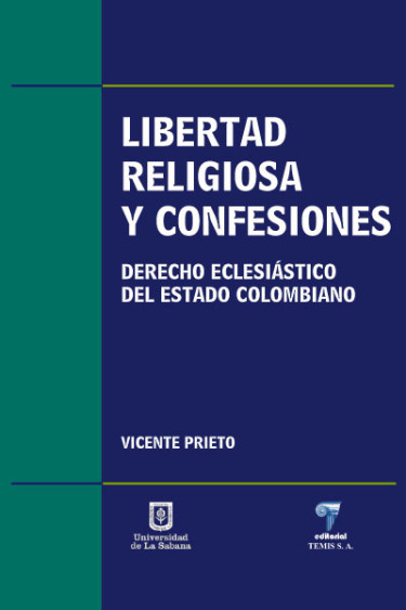 Libertad religiosa y confesiones. Derecho eclesiástico del estado colombiano