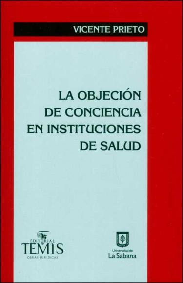 La objeción de conciencia en instituciones de salud