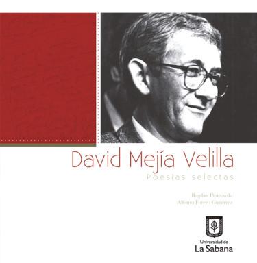 David Mejía Velilla. Poesías selectas