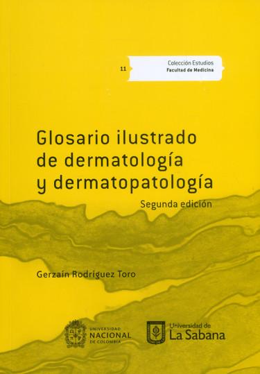 Glosario ilustrado de dermatología. 2ª Edición