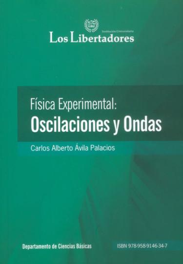 Física experimental: oscilaciones y ondas