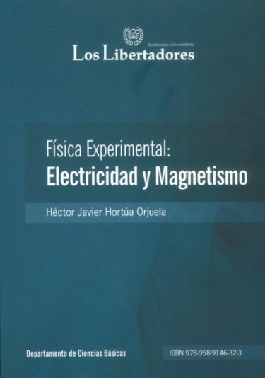 Física experimental: electricidad y magnetismo
