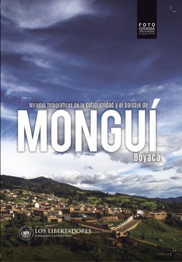 Miradas fotográficas de la cotidianidad y el paisaje de MONGUÍ Boyacá