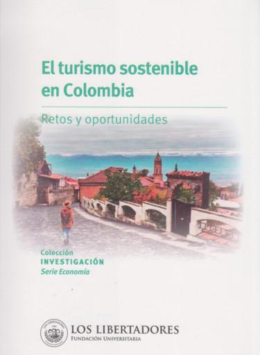 El Turismo Sostenible en Colombia