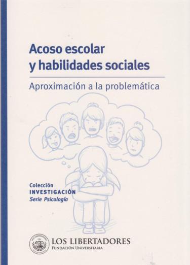 Acoso Escolar y Habilidades Sociales