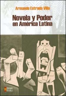 Novela y poder en América Latina