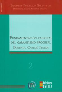 Fundamentación racional del garantismo procesal